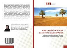 Couverture de Aperçu général sur les oasis de la région d'Adrar
