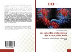 Обложка Les variantes anatomiques des artères de la main