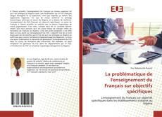 Bookcover of La problématique de l'enseignement du Français sur objectifs spécifiques