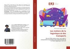 Bookcover of Les métiers de la logistique et des transports