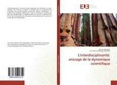 Bookcover of L'interdisciplinarité: ancrage de la dynamique scientifique