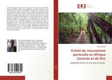 Bookcover of Entrée du mouvement pentecôte en Afrique Centrale et de l'Est