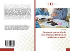 Capa do livro de Comment apprendre le raisonnement clinique en Médecine Interne?