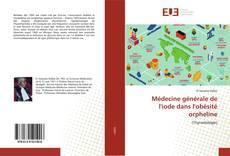 Médecine générale de l'iode dans l'obésité orpheline kitap kapağı