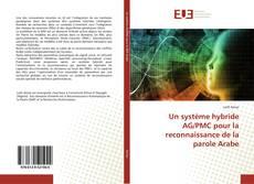 Capa do livro de Un système hybride AG/PMC pour la reconnaissance de la parole Arabe