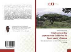 Couverture de Implication des populations riveraines et leurs savoirs locaux