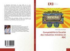Buchcover von Comptabilité & fiscalité des industries minières en RDC