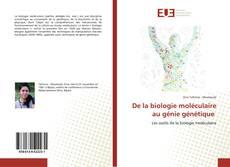 Обложка De la biologie moléculaire au génie génétique