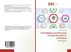 Bookcover of 9 Stratégies secrètes pour la vente de votre E-commerce