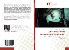 Bookcover of Utilisateurs de la Moustiquaire Imprégnée