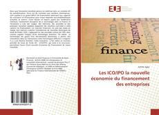 Обложка Les ICO/IPO la nouvelle économie du financement des entreprises
