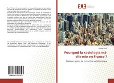 Capa do livro de Pourquoi la sociologie est-elle née en France ?
