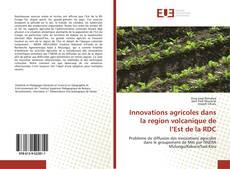 Capa do livro de Innovations agricoles dans la region volcanique de l'Est de la RDC