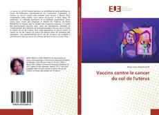 Capa do livro de Vaccins contre le cancer du col de l'utérus