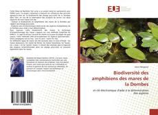 Couverture de Biodiversité des amphibiens des mares de la Dombes