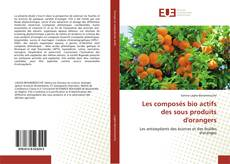 Bookcover of Les composés bio actifs des sous produits d'orangers