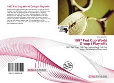 Copertina di 1997 Fed Cup World Group I Play-offs