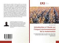 Bookcover of Introduction à l'étude sur l'impact environnemental de la motorisation