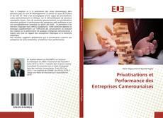Обложка Privatisations et Performance des Entreprises Camerounaises
