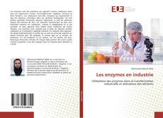 Bookcover of Les enzymes en industrie