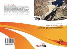 Portada del libro de Arch-Gravity Dam