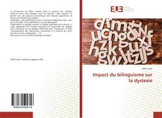 Bookcover of Impact du bilinguisme sur la dyslexie
