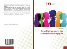 Buchcover von Dysarthrie au cours des atteintes neurologiques