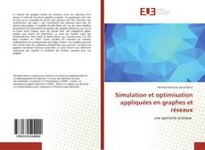 Buchcover von Simulation et optimisation appliquées en graphes et réseaux