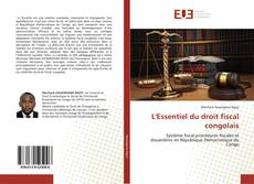 Copertina di L'Essentiel du droit fiscal congolais