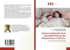 Facteurs Explicatifs de la Fécondité Précoce des Adolescentes à Yakoma的封面
