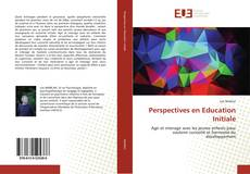 Bookcover of Perspectives en Education Initiale