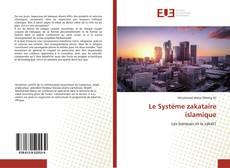 Обложка Le Système zakataire islamique