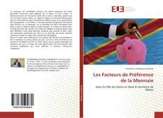 Les Facteurs de Préférence de la Monnaie的封面