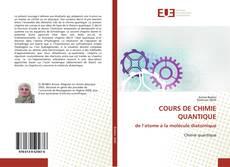 COURS DE CHIMIE QUANTIQUE de l'atome à la molécule diatomique kitap kapağı