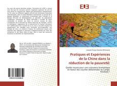 Bookcover of Pratiques et Expériences de la Chine dans la réduction de la pauvreté: