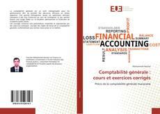 Bookcover of Comptabilité générale : cours et exercices corrigés