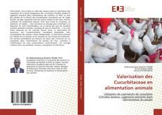 Couverture de Valorisation des Cucurbitaceae en alimentation animale