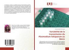Portada del libro de Variabilité de la transmission du Plasmodium falciparum au Bénin