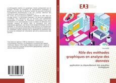 Bookcover of Rôle des méthodes graphiques en analyse des données