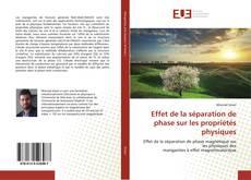 Bookcover of Effet de la séparation de phase sur les propriétés physiques