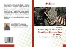 Portada del libro de Guerre et paix à l'Est de la République Démocratique du Congo