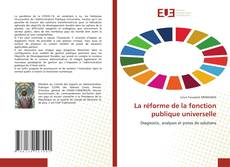 Bookcover of La réforme de la fonction publique universelle