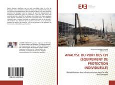 Capa do livro de ANALYSE DU PORT DES EPI (EQUIPEMENT DE PROTECTION INDIVIDUELLE)
