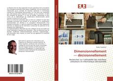 Bookcover of Dimensionnellement — décisionnellement