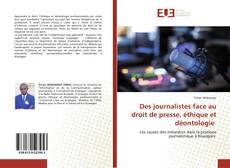 Copertina di Des journalistes face au droit de presse, éthique et déontologie
