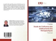 Couverture de Etude de l'influence des médicaments bio thérapeutiques