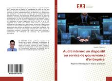 Bookcover of Audit interne: un dispositif au service de gouvernance d'entreprise
