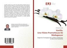 Bookcover of Vanille, Une Filière Prometteuse De Madagascar