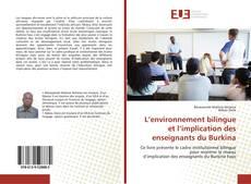 Bookcover of L'environnement bilingue et l'implication des enseignants du Burkina
