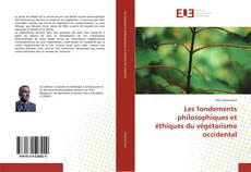 Обложка Les fondements philosophiques et éthiques du végétarisme occidental